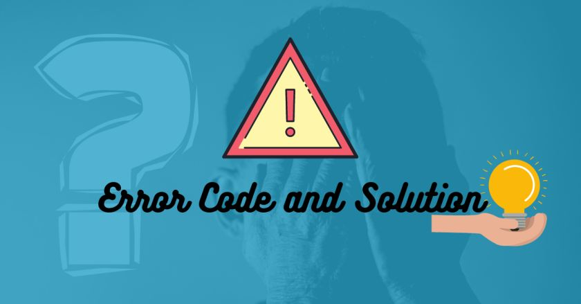 Error Code and Solution